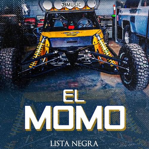 El Momo by Lista Negra