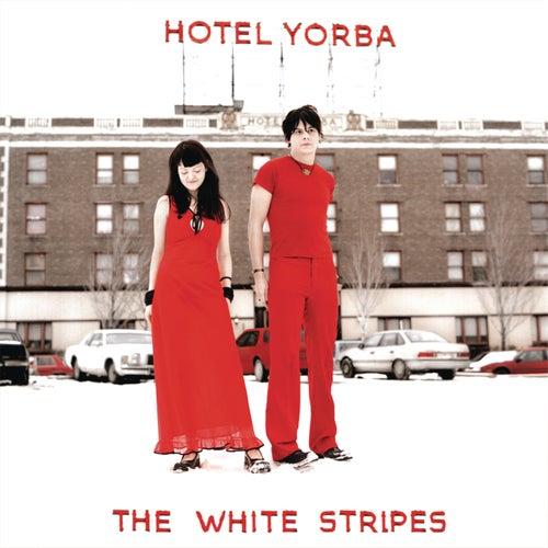 Hotel Yorba (Live at Hotel Yorba) by The White Stripes