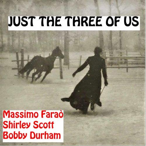 Just the Three of Us de Shirley Scott