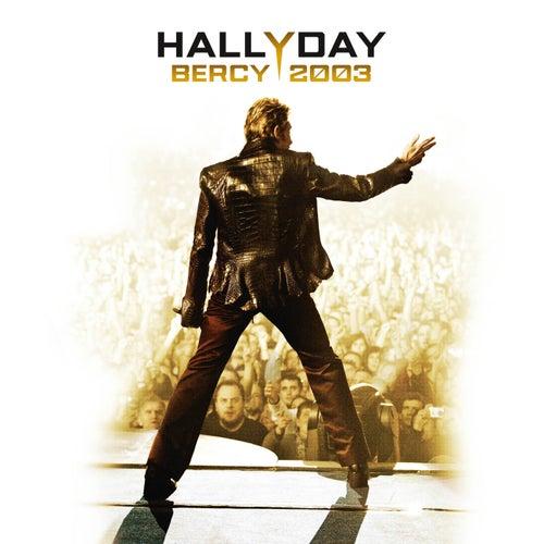 Bercy 2003 (Live) de Johnny Hallyday