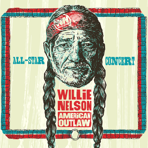 Willie Nelson American Outlaw (Live) von Various Artists