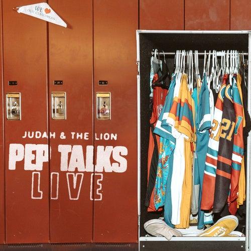 Pep Talks Live by Judah & the Lion