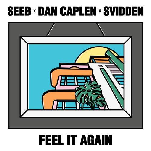 Feel It Again von seeb