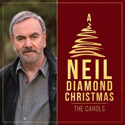 A Neil Diamond Christmas: The Carols de Neil Diamond