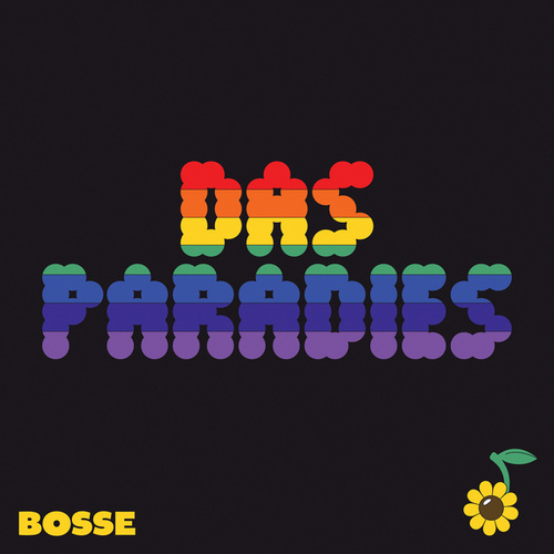 Das Paradies by Bosse