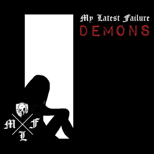 Demons by My Latest Failure
