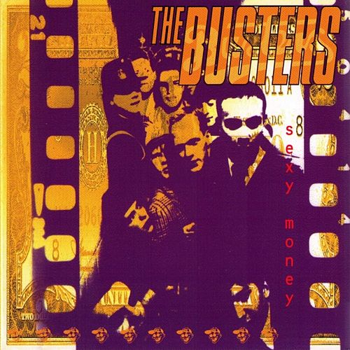 Sexy Money de The Busters