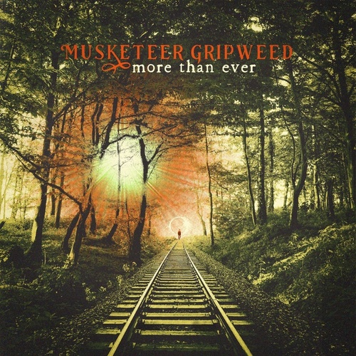 More Than Ever by Musketeer Gripweed