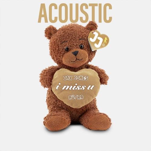 i miss u (Acoustic) de Jax Jones