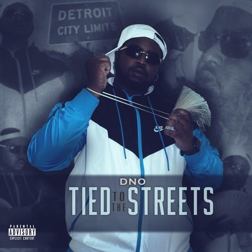 Tied to the Streets by Dino
