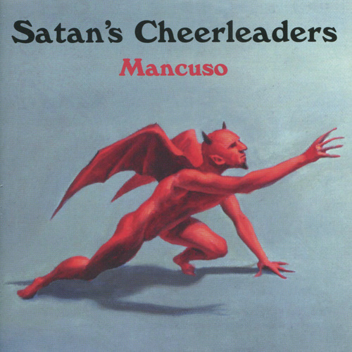 Mancuso by Satan's Cheerleaders