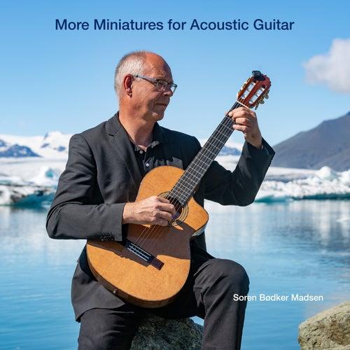 More Miniatures for Acoustic Guitar de Søren Bødker Madsen
