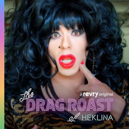 The Drag Roast of Heklina by Jackie Beat
