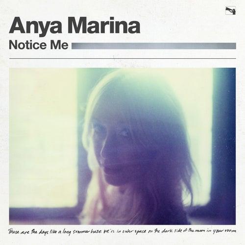 Notice Me by Anya Marina