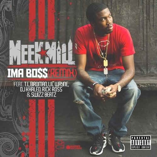Ima Boss (Remix Version) by Meek Mill