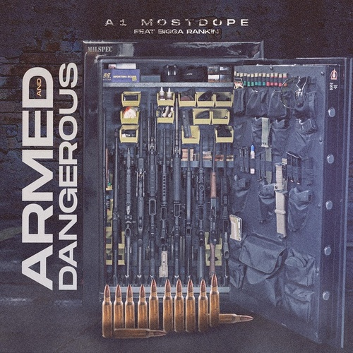 Armed and Dangerous (feat. Bigga Rankin') by A1MostDope