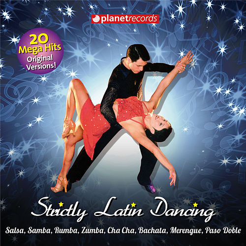 Strictly Latin Dancing Come And Dance von Various Artists