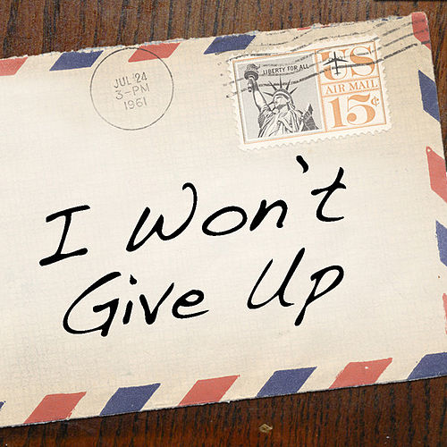 I Won't Give Up - Single de Michael Christopher