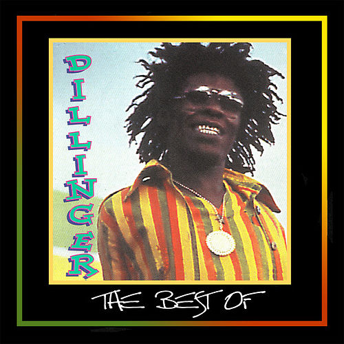 The Best of Dillinger by Dillinger
