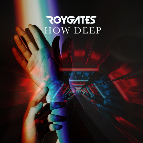 How Deep by Roy Gates