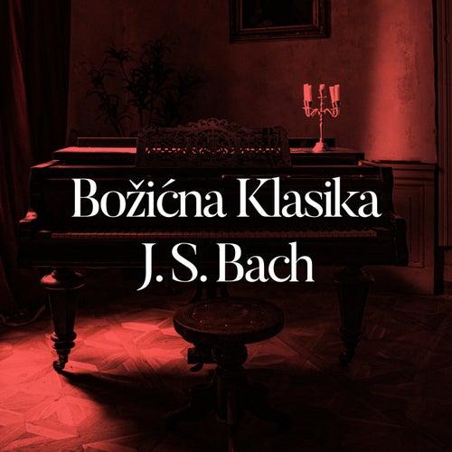 Božićna Klasika J.S. Bach von Various Artists