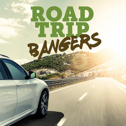 Road Trip Bangers by Various Artists