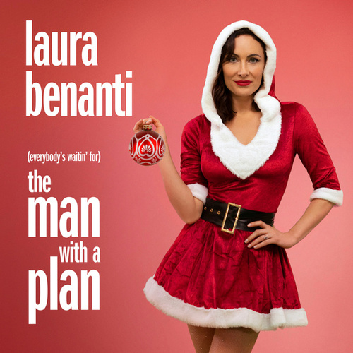 (Everybody's Waitin' for) The Man with a Plan de Laura Benanti