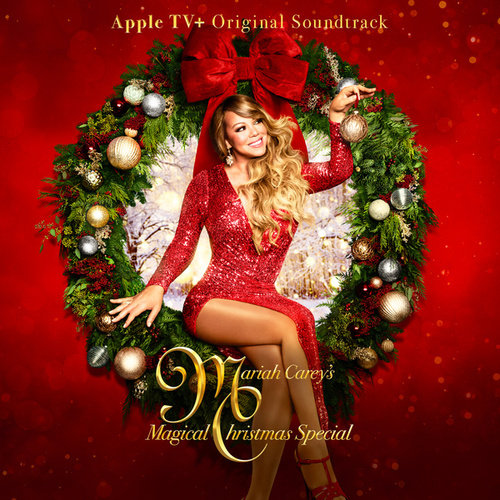 Mariah Carey's Magical Christmas Special (Apple TV+ Original Soundtrack) de Mariah Carey