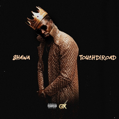 Touch Di Road by Shawa