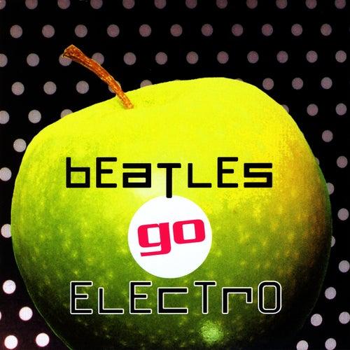 Beatles Go Electro by The Buddha Lounge Ensemble