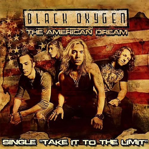 Take It to the Limit - Single by Black Oxygen