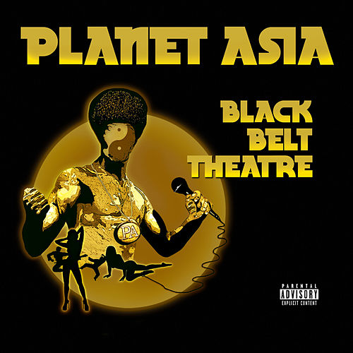Black Belt Theatre by Planet Asia