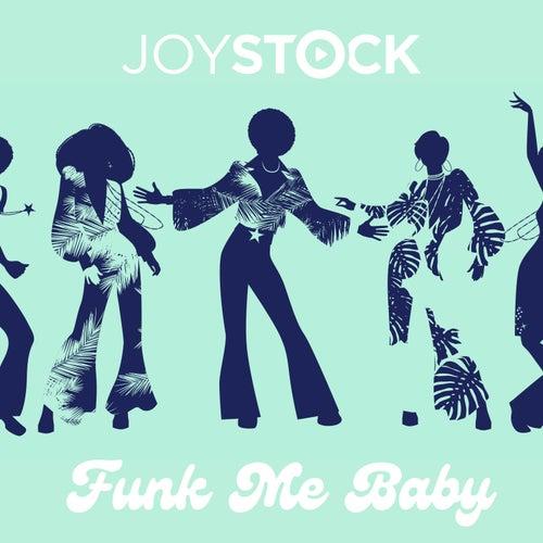 Funk Me Baby by Joystock