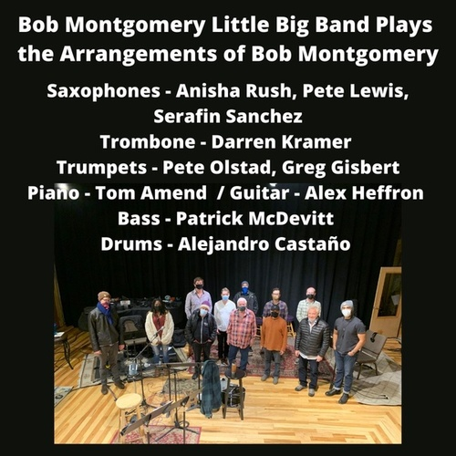 Little Big Band Plays Jazz by Bob Montgomery