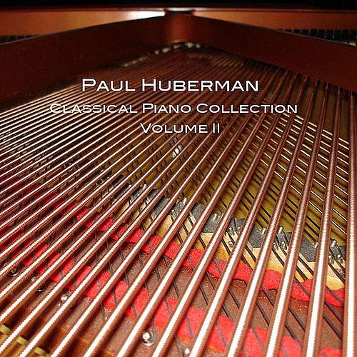 Classical Piano Collection, Vol. II by Paul Huberman