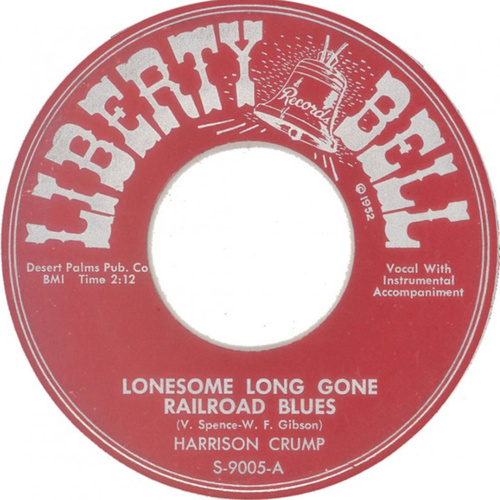 Lonesome Long Gone Railroad Blues by Harrison Crump