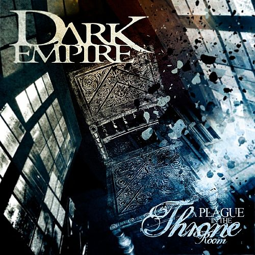 A Plague In The Throne Room By Dark Empire
