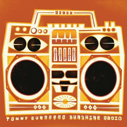 Sunshine Radio by Tommy Guerrero