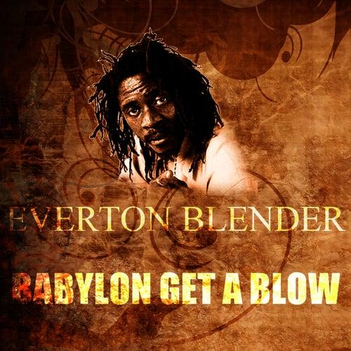 Babylon Get A Blow by Everton Blender