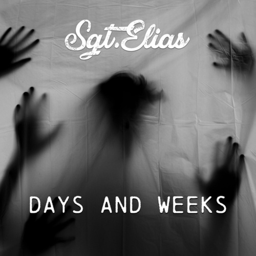 Days and Weeks by Sgt.Elias
