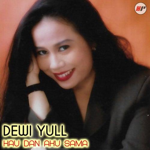 Kau Dan Aku Sama van Dewi Yull