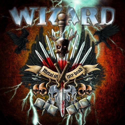 Metal in My Head by Wizard