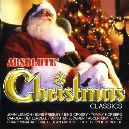 Absolute Chistmas Classics von John Lennon, David Bowie, Chris Rea, Pointer Sisters, Billie Piper, Mel Smith, Jose Feliciano, Spice Girls, kylie Minogue, Hannah Morris