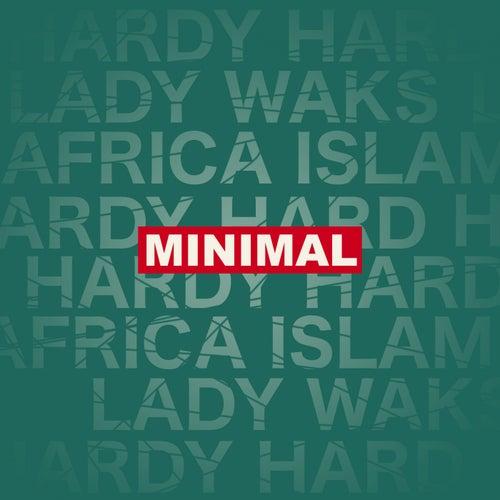 Minimal by Lady Waks