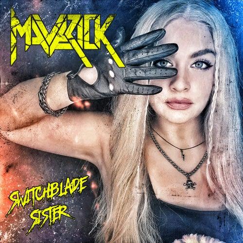 Switchblade Sister von Maverick