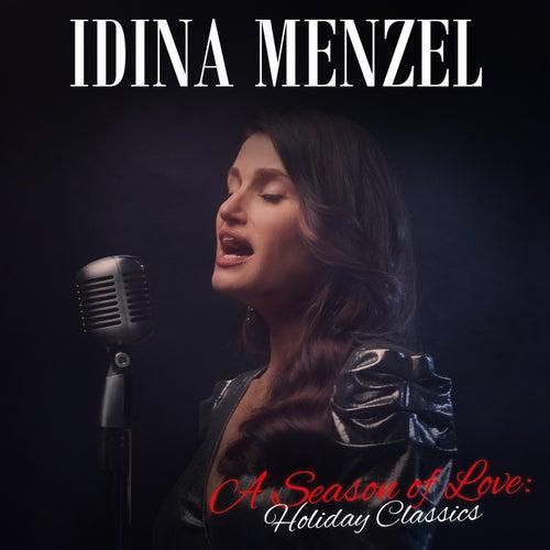 A Season of Love: Holiday Classics by Idina Menzel