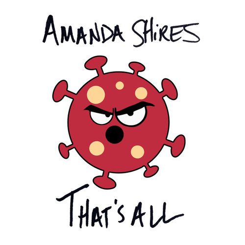 That's All by Amanda Shires