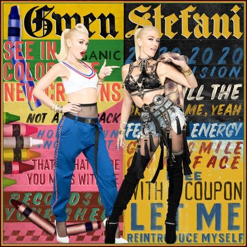 Let Me Reintroduce Myself fra Gwen Stefani