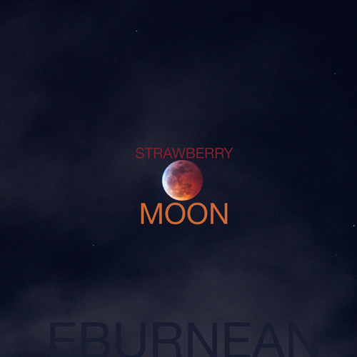 Strawberry Moon by Eburnean