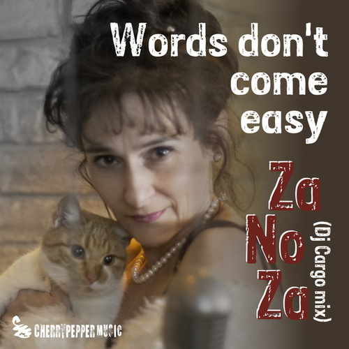 Words (Don't Come Easy) by Zanoza